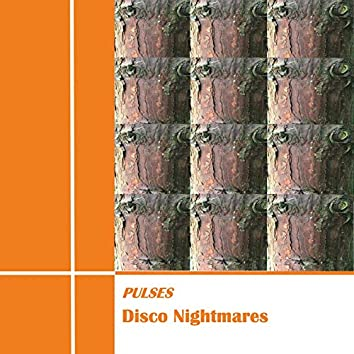 Disco Nightmares