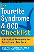 The Tourette Syndrome and OCD Checklist: A Practical Reference for Parents and Teachers by Susan Conners(2011-08-02)