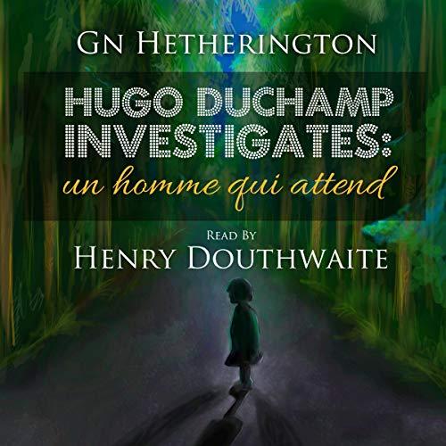 Hugo Duchamp Investigates cover art