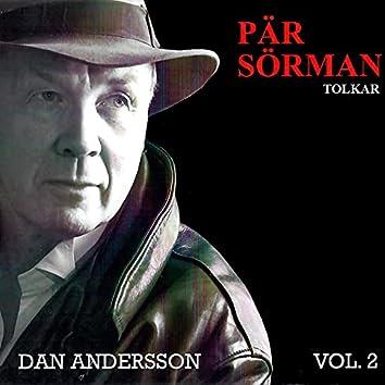Tolkar Dan Andersson, Vol. 2