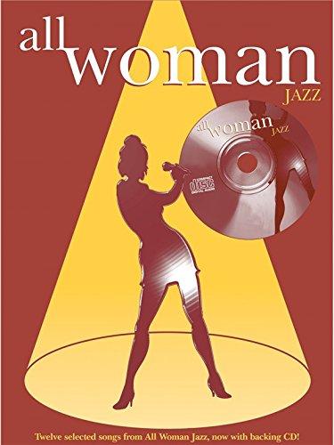 All Woman Jazz (Book And CD). Für Klavier, Gesang & Gitarre(mit Akkordsymbolen)