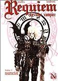 Requiem chevalier vampire, tome 1 - Résurrection