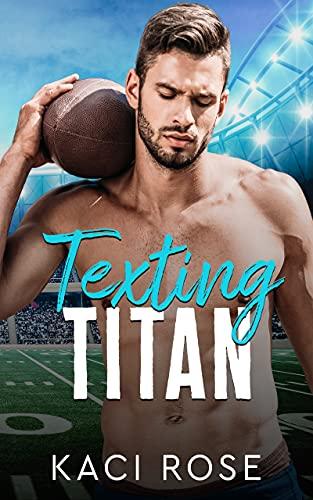 Texting Titan: A Second Chance, College Football Romance (English Edition)
