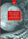 Des concepts économiques aux outils mathématiques - Livre de l'élève - Edition 1998