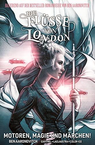 Die Flüsse von London - Graphic Novel: Bd. 8: Motoren, Magie und Märchen!