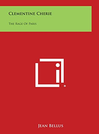 Clementine Cherie: The Rage of Paris