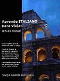 Aprende italiano para viajar ¡en 24 horas!