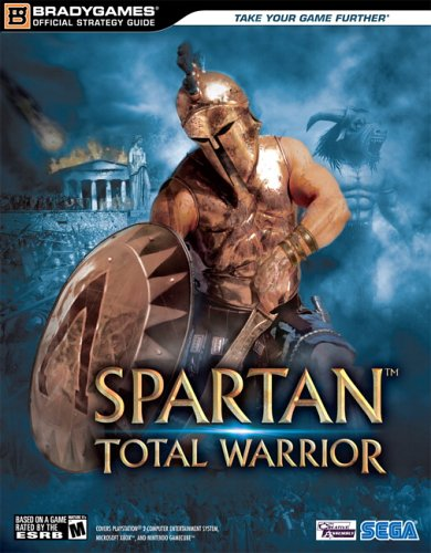Spartan™: Total Warrior Official Strategy Guide (Official Strategy Guides (Bradygames))