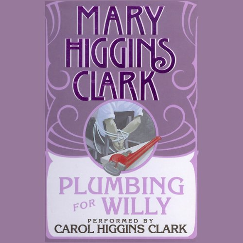 Plumbing for Willy  audiobook cover art