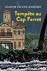 Tempête au Cap Ferret par Faivre d'Arcier