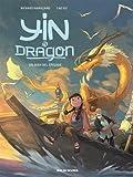 Yin et le dragon, Tome 1 : Créatures célestes