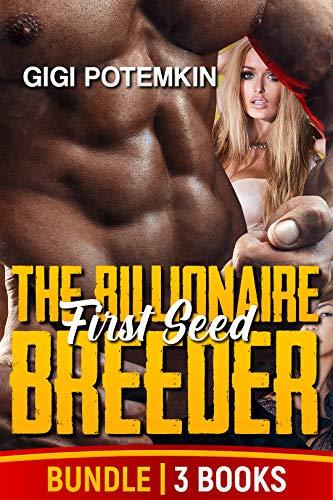 The Billionaire Breeder: First Seed (3-book bundle) (The Billionaire Breeder Bundles 1) (English Edition)