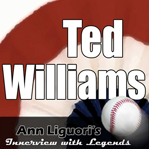 Ann Liguori's Audio Hall of Fame: Ted Williams audiobook cover art