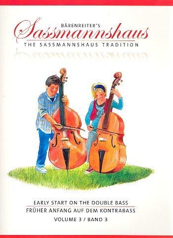 Bärenreiter-Früher Anfang auf dem Kontrabass Band 3: Kontrabassschule für Kinder (el contrabbasso para niños, volumen [3-) lengua alemana y de Reino Unido]
