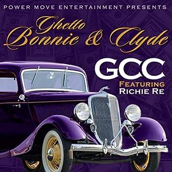 Ghetto Bonnie & Clyde (feat. Richie Re)