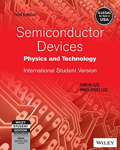 Semiconductor Devices, Physics and Technology, 3ed, ISV (WSE)