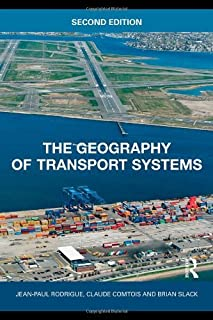The Geography of Transport Systems by Jean-Paul Rodrigue (2009-07-15)