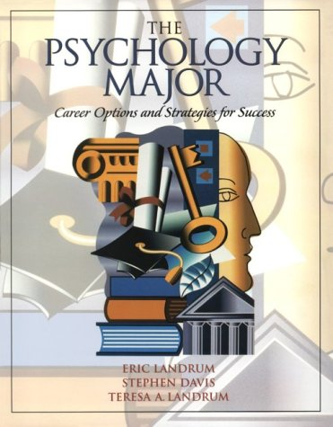 Psychology Major, The: Career and Strategies for Success