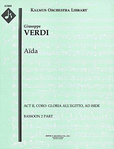 Aïda (Act II, Coro: Gloria all'Egitto, ad Iside): Bassoon 2 part (Qty 5) [A3404]
