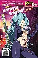 Katrina The Teen Vampire Remastered (Katrina the Teen Vampire Series.)