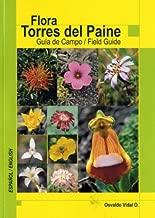 Flora Torres Del Paine: Guia De Campo / Field Guide