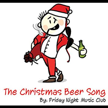 The Christmas Beer Song / A.K.A Happy Merry Christmas