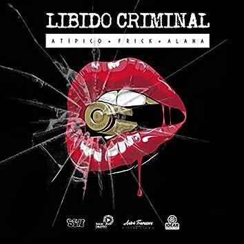 Libido Criminal