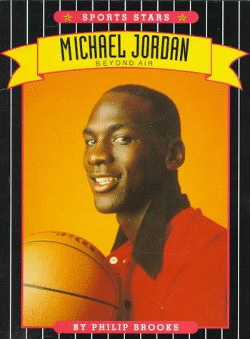 Michael Jordan: Beyond Air (BASKETBALL, THE CHICAGO BULLS)