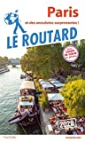 Guide du Routard Paris 2020 - Et des anecdotes surprenantes !