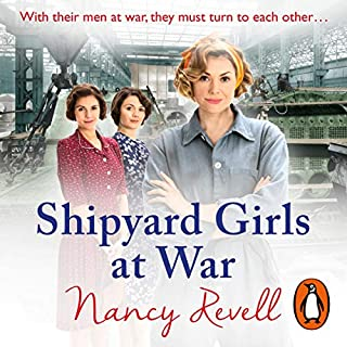 Shipyard Girls at War     Shipyard Girls 2              By:                                                                                                                                 Nancy Revell                               Narrated by:                                                                                                                                 Janine Birkett                      Length: 14 hrs and 34 mins     30 ratings     Overall 4.8