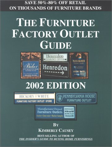 The Furniture Factory Outlet Guide 2002