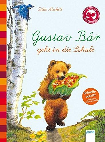 Der Bücherbär: Eine Geschichte für Erstleser: Gustav Bär geht in die Schule, Schreibschrift
