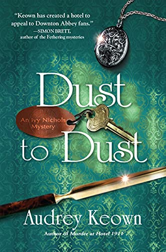 Dust to Dust: An Ivy Nichols Mystery by [Audrey Keown]
