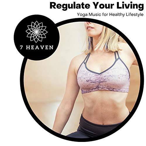Regulate Your Living - Yoga Music For Healthy Lifestyle