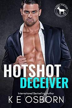 Hotshot Deceiver: A Hero Club Novel by [K E Osborn, Hero Club]