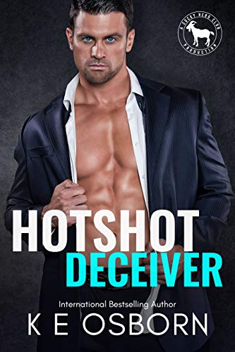 Hotshot Deceiver: A Hero Club Novel