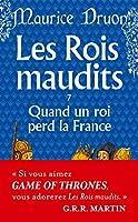 Quand Un Roi Perd La France (Rois Maudits)