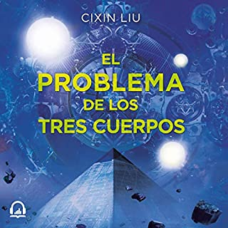 Page de couverture de El problema de los tres cuerpos [The Three-Body Problem]