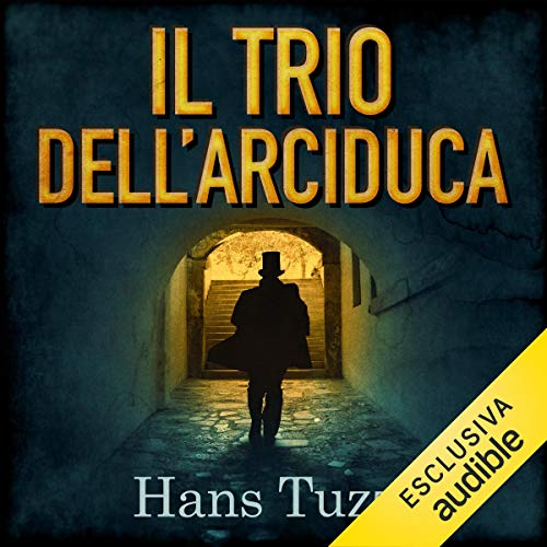 Il Trio dell'arciduca audiobook cover art