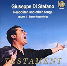 Giuseppe di Stefano Sings Neopolitan & Other Songs - Volume II: Stereo Recordings