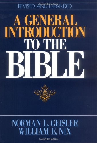 General Introduction to the Bible, A