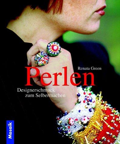 Perlen - Designerschmuck zum Selbermachen