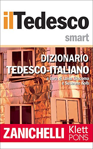il Tedesco Smart Dizionario Tedesco-Italiano / Wörterbuch Deutsch-Italienisch (German Edition)