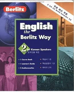 English the Berlitz Way: Korean Speakers Level 2 (2003-03-01)