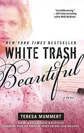 White Trash Beautiful by Mummert, Teresa (2013) Paperback
