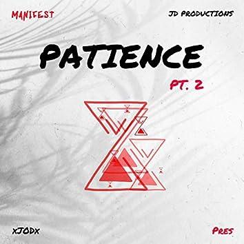 Patience, Pt. 2