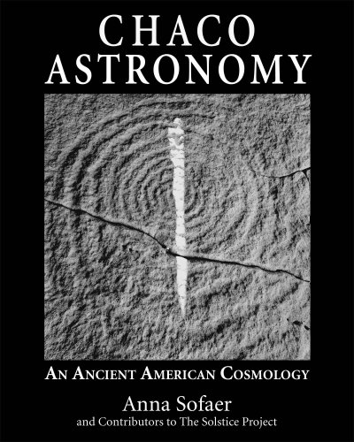 Download Chaco Astronomy: An Ancient American Cosmology 
