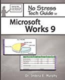 No Stress Tech Guide To Microsoft Works 9
