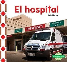 El Hospital (the Hospital) (Mi Comunidad: Lugares (My Community: Places)) (Spanish Edition)