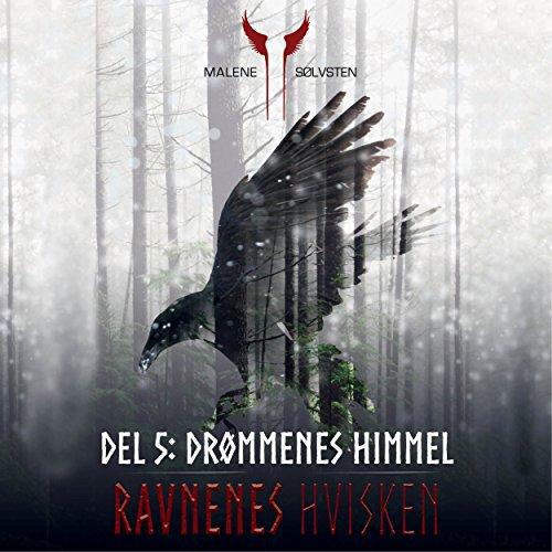 Drømmenes himmel (Ravnenes hvisken 5) audiobook cover art